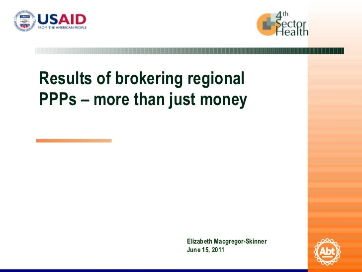 Results of Brokering Regional PPPs-- more than just money
