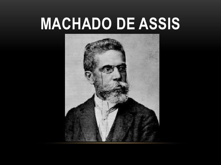MACHADO DE ASSIS<br />