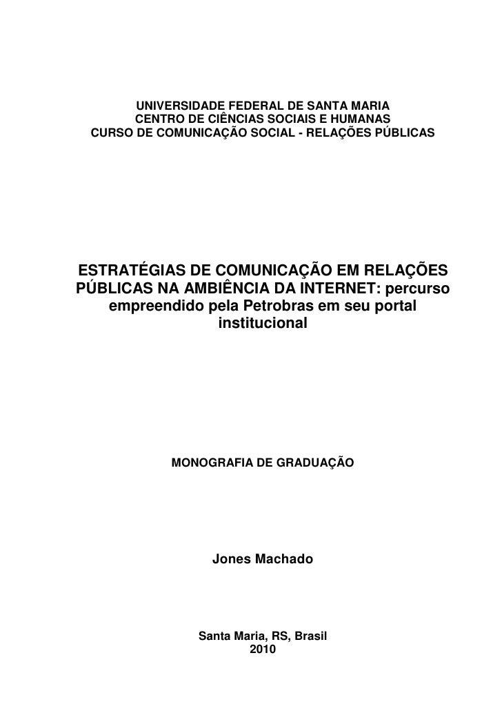 UNIVERSIDADE FEDERAL DE SANTA MARIA       CENTRO DE CIÊNCIAS SOCIAIS E HUMANAS CURSO DE COMUNICAÇÃO SOCIAL - RELAÇÕES PÚBL...
