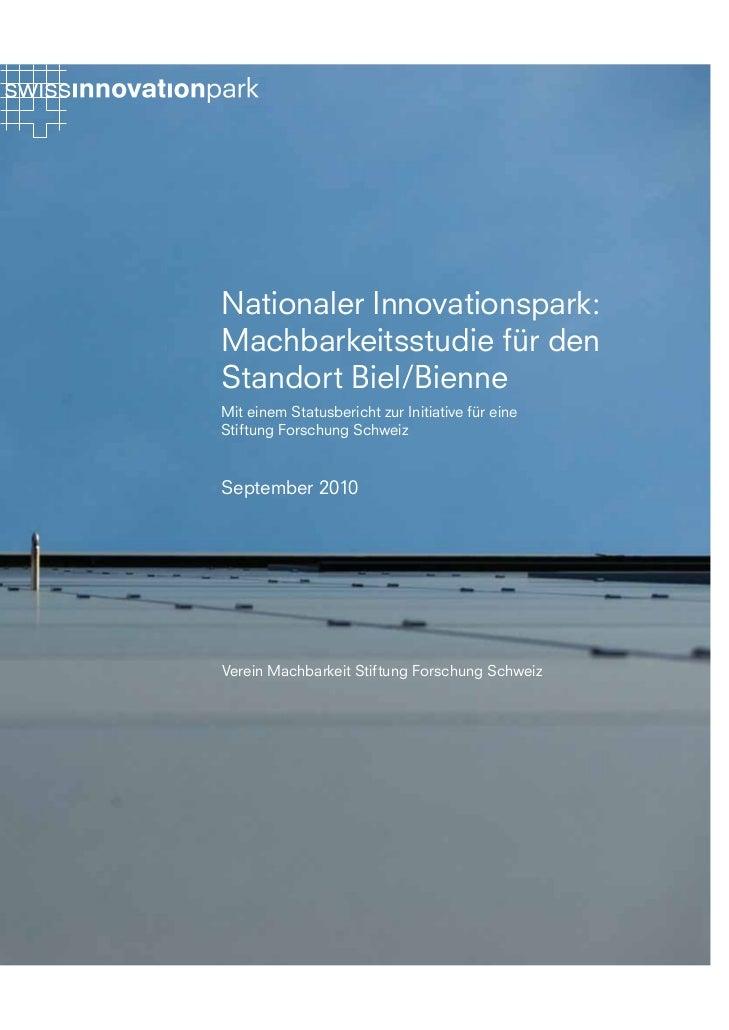 Nationaler Innovationspark:Machbarkeitsstudie für denStandort Biel/BienneMit einem Statusbericht zur Initiative für eineSt...