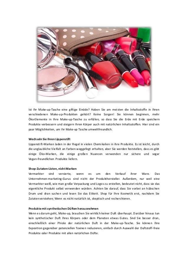 Ist Ihr Make-up-Tasche eine giftige Einöde? Haben Sie am meisten die Inhaltsstoffe in Ihren verschiedenen Make-up-Produkte...
