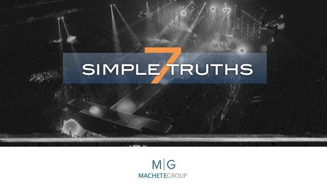 MACHETEGROUP 7simple truths