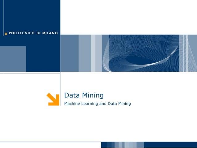Machine Learning and Data Mining: 01 Data Mining