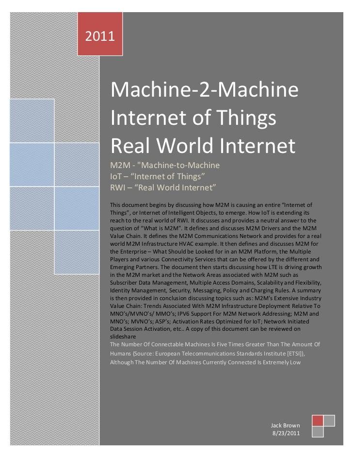 Machine-2-Machine Internet of Things Real World Internet 2011          2011                   Machine-2-Machine           ...