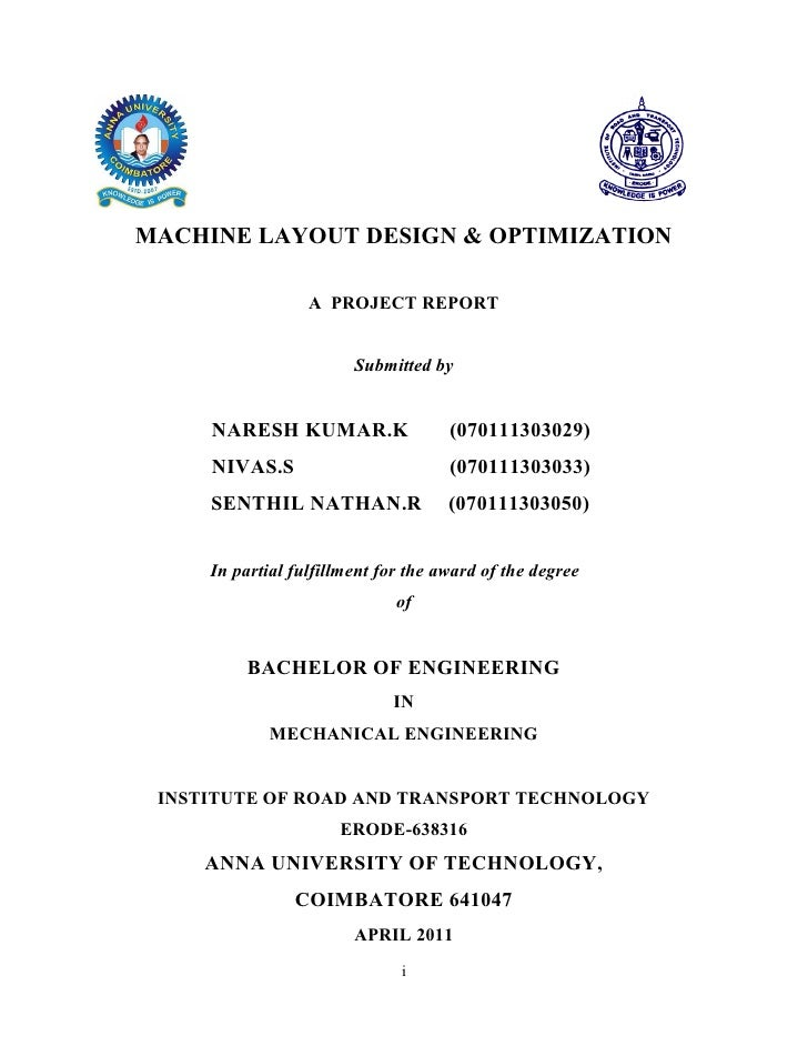 MACHINE LAYOUT DESIGN & OPTIMIZATION                  A PROJECT REPORT                        Submitted by     NARESH KUMA...