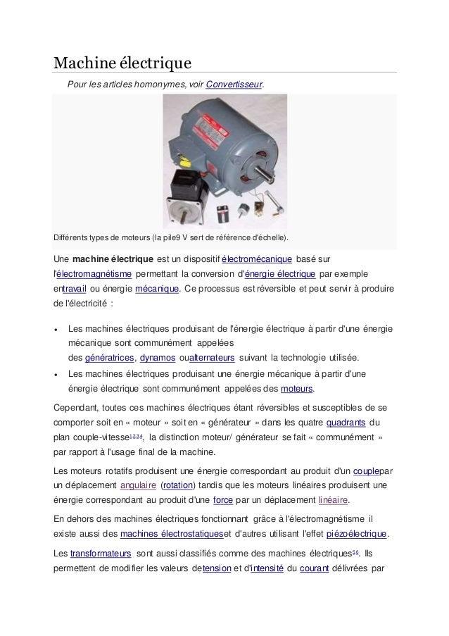 Machine électrique Pour les articles homonymes, voir Convertisseur. Différents types de moteurs (la pile9 V sert de référe...