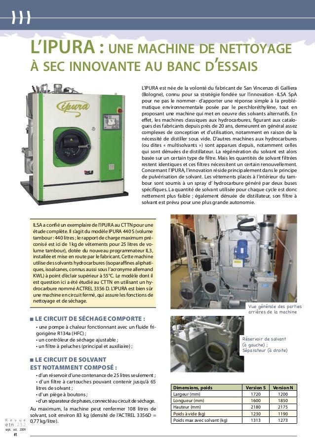 L'IPURA : UNE MACHINE DE NETTOYAGE À SEC INNOVANTE AU BANC D'ESSAIS L'IPURA est née de la volonté du fabricant de San Vinc...