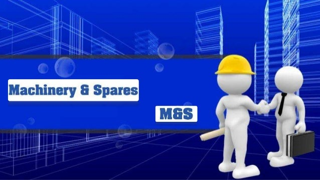 Machinery & Spares is the pioneer company of The I.S. ChawlaGroup which is a group of Engineering Companies catering to th...