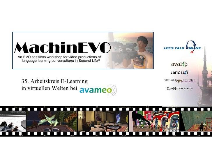 35. Arbeitskreis E-Learningin virtuellen Welten bei