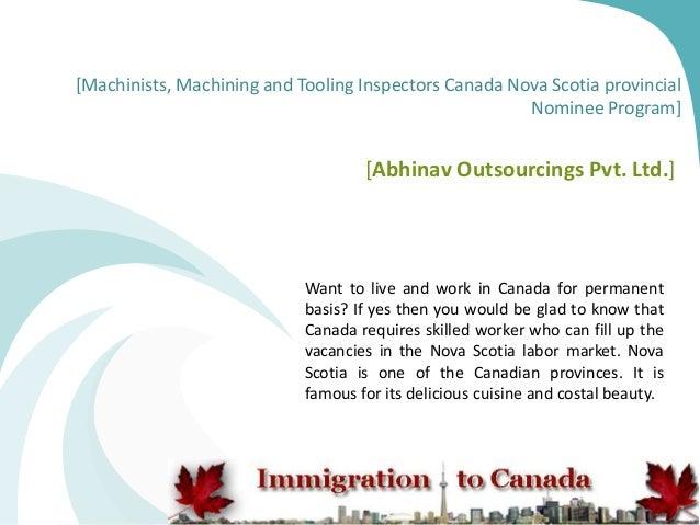 Machinists, machining and tooling inspectors canada nova scotia provincial nominee program
