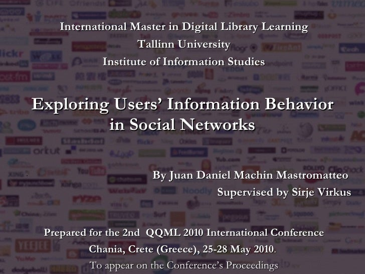 Exploring Users' Information Behavior in Social Networks