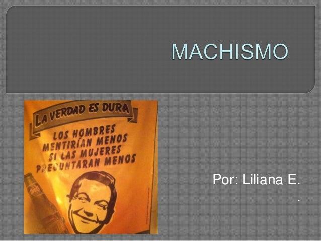Por: Liliana E. .