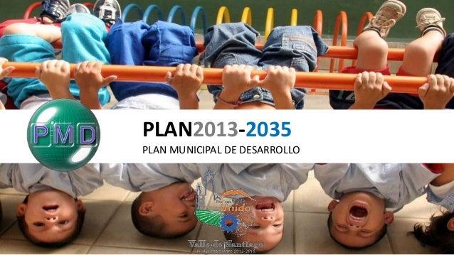 PLAN2013-2035PLAN MUNICIPAL DE DESARROLLO