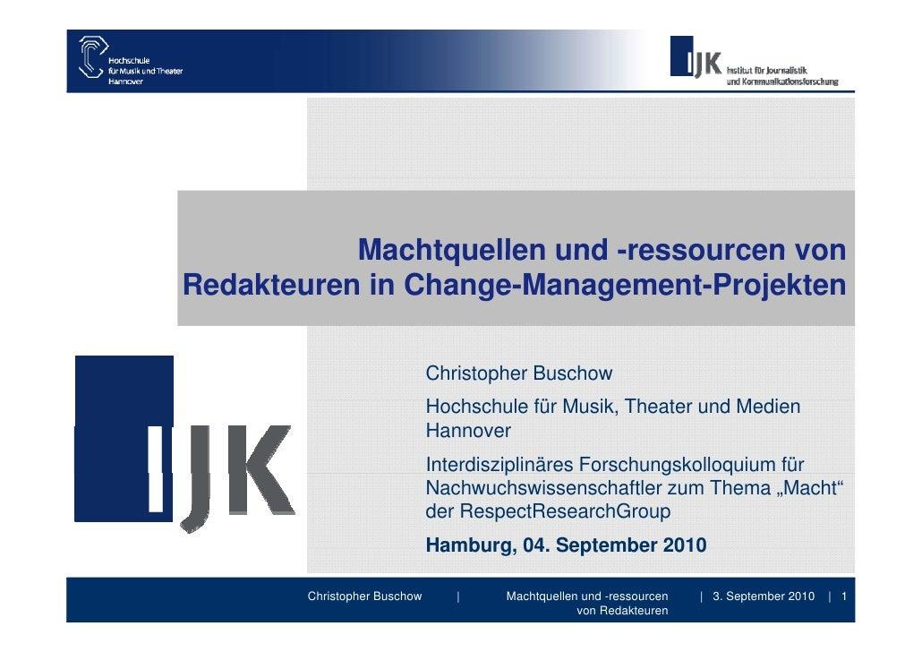 Machtquellen und -ressourcen vonRedakteuren in Change-Management-Projekten                              Christopher Buscho...