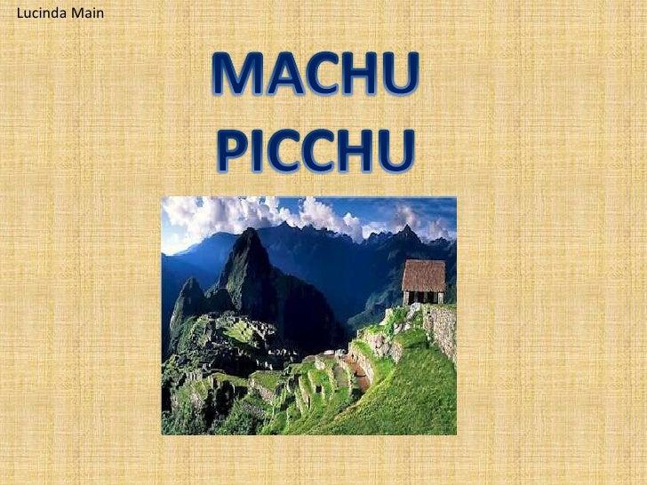 Lucinda Main<br />MACHU PICCHU<br />