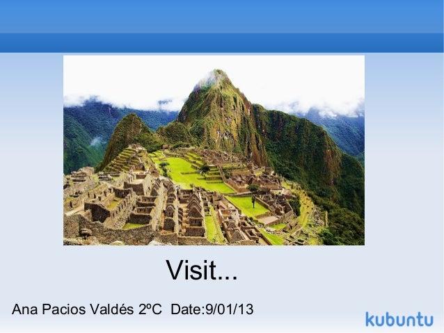 Visit...Ana Pacios Valdés 2ºC Date:9/01/13