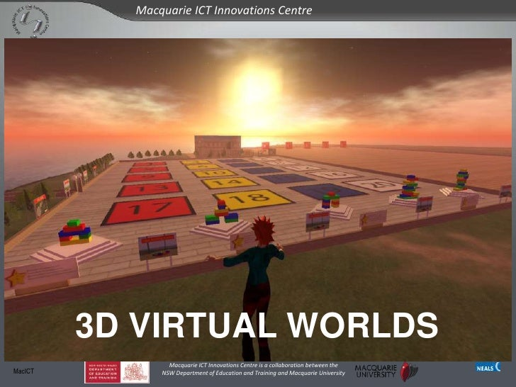 3D VIRTUAL WORLDS<br />MacICT<br />