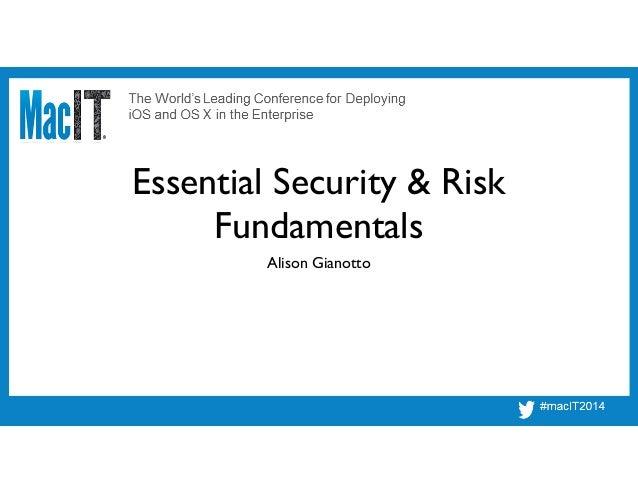 Essential Security & Risk Fundamentals Alison Gianotto