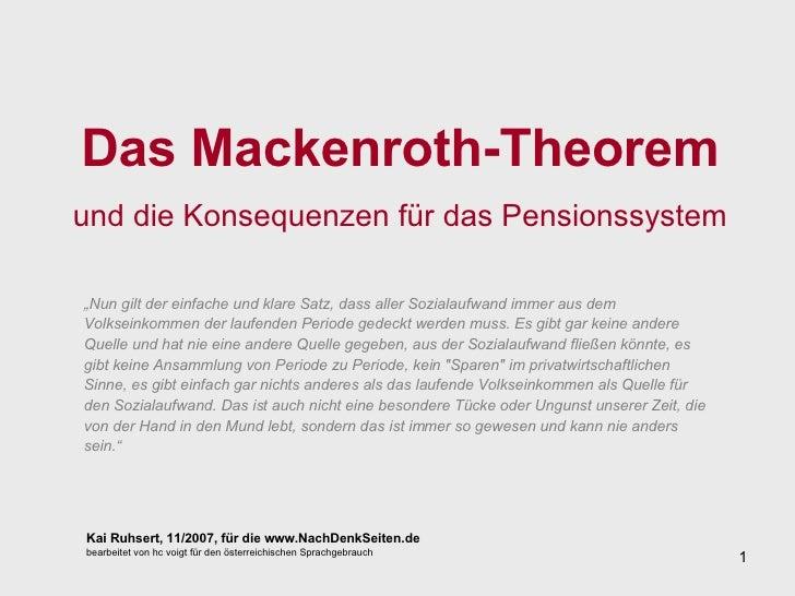 Das Mackenroth-Theorem und die Konsequenzen für das Pensionssystem Kai Ruhsert, 11/2007, für die www.NachDenkSeiten.de bea...