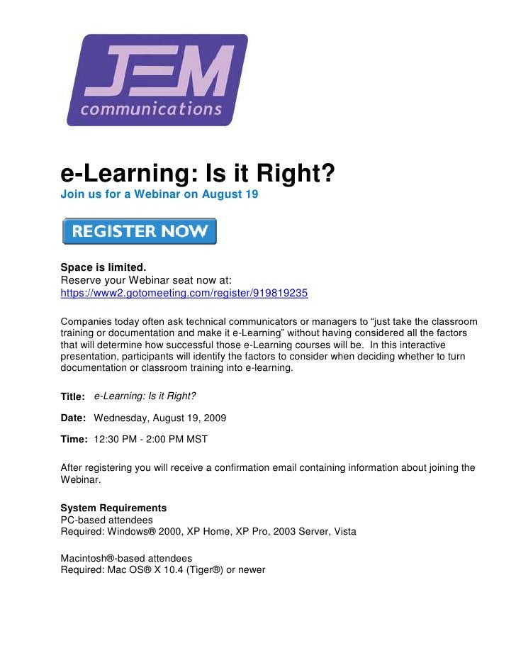e-Learning: Is it Right? <br />Join us for a Webinar on August 19Space is limited.Reserve your Webinar seat now at: HYPERL...