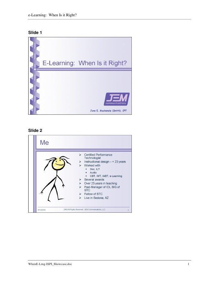 e-Learning: When Is it Right?    Slide 1     Slide 2     WhenE-Lrng-ISPI_Showcase.doc    1