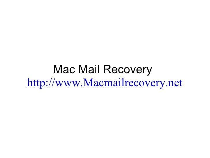 Mac Mail Recovery - Get Back Lost Emails in Macintosh