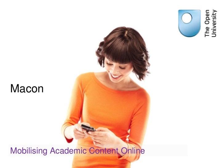 MaconMobilising Academic Content Online