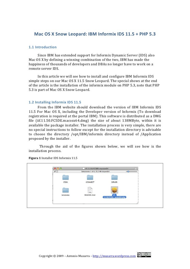 Mac	   OS	   X	   Snow	   Leopard:	   IBM	   Informix	   IDS	   11.5	   +	   PHP	   5.3	    	     1.1 Introduction	       ...