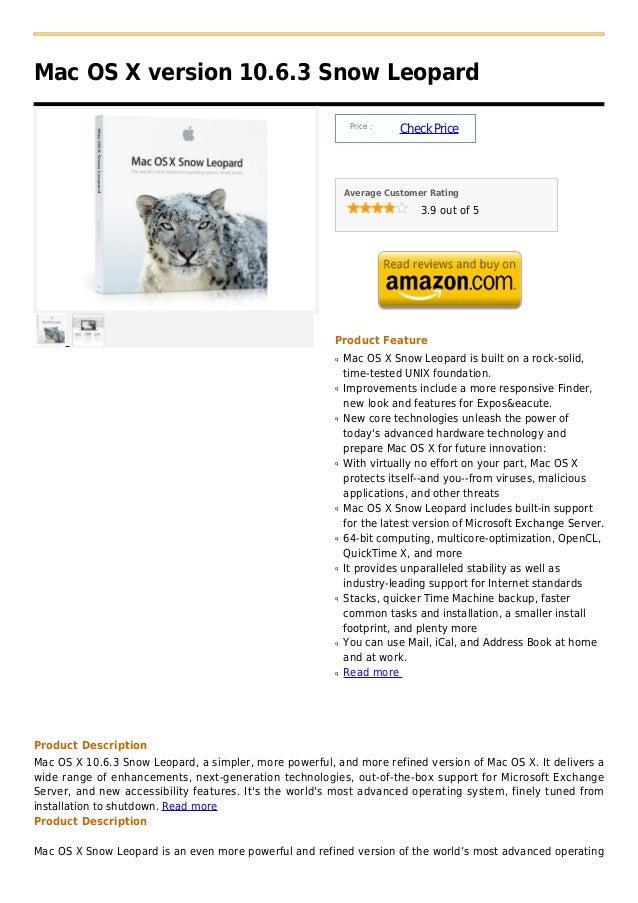Mac OS X version 10.6.3 Snow Leopard                                                             Price :                  ...