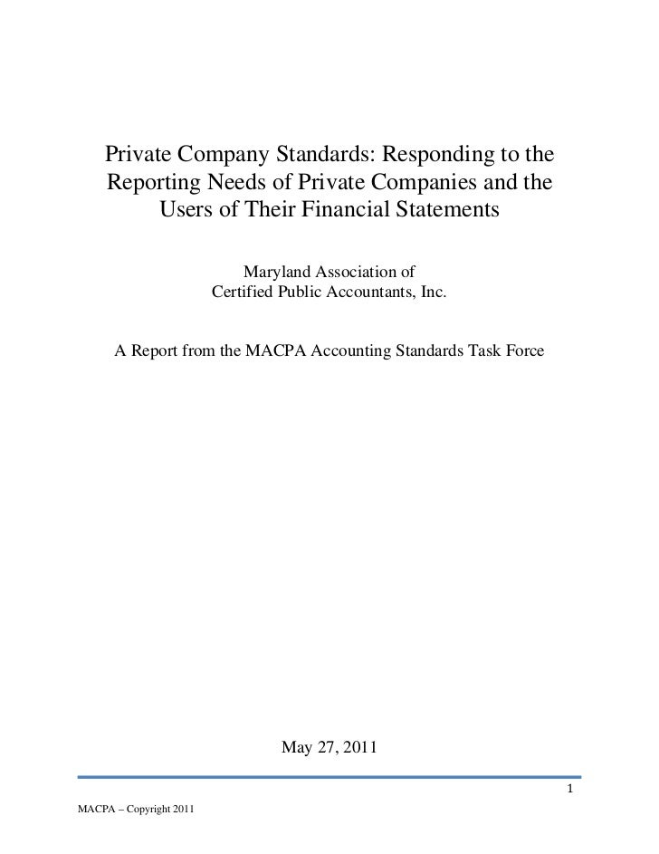 Private Company Standards: Responding to the     Reporting Needs of Private Companies and the           Users of Their Fin...