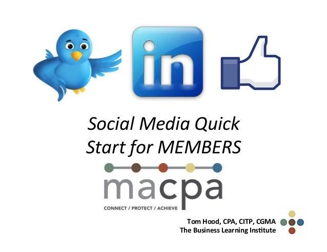 MACPA SOCIAL MEDIA QUICK START
