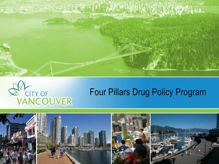 Vancouver's Four Pillars Drug Policy