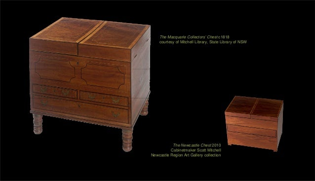 The Macquarie Collectors' Chest c1818    courtesy of Mitchell Library, State Library of NSW           The Newcastle Chest ...