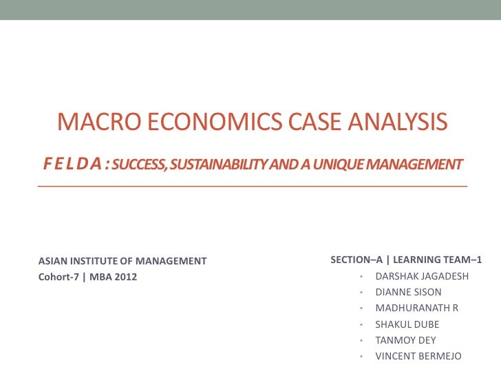 MACRO ECONOMICS CASE ANALYSISF E L DA : SUCCESS, SUSTAINABILITY AND A UNIQUE MANAGEMENTASIAN INSTITUTE OF MANAGEMENT      ...