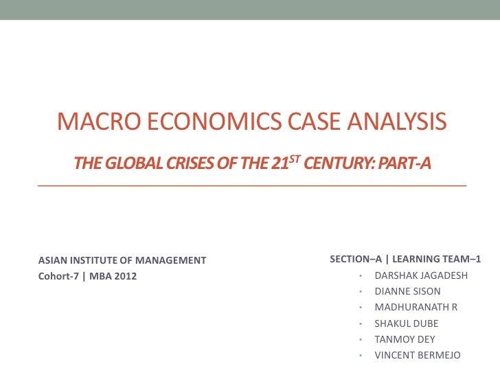 Macro-Economics Case Analysis: Global Crises of the 21st Century
