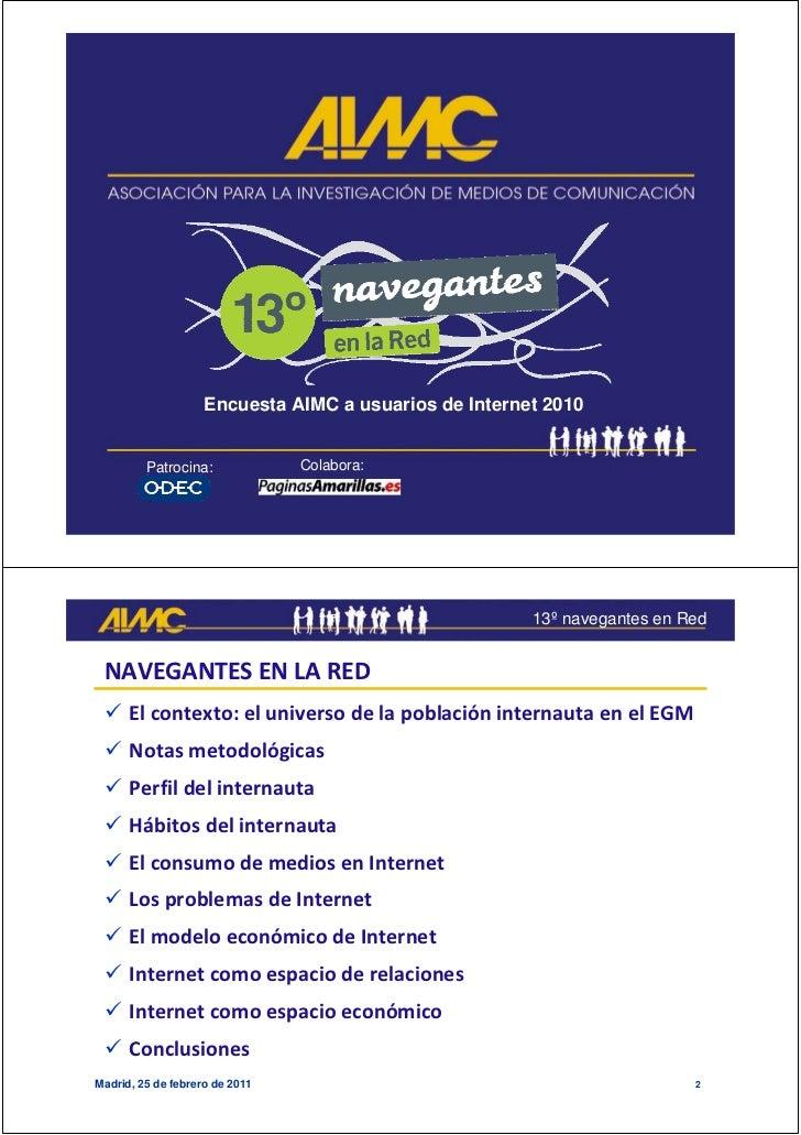 Encuesta AIMC a usuarios de Internet 2010         Patrocina:             Colabora:                                        ...