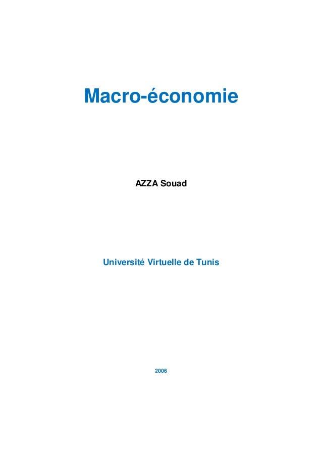 Macro-économie         AZZA Souad Université Virtuelle de Tunis             2006