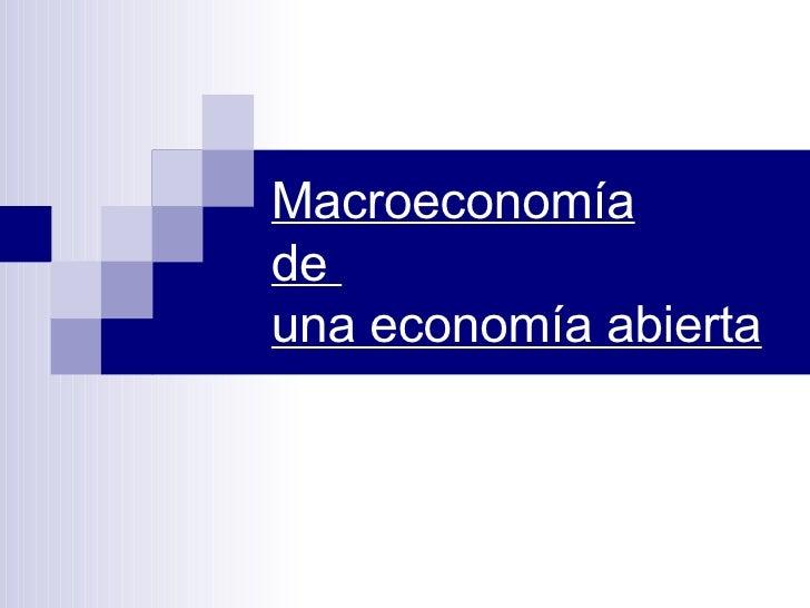 Macroeconomía de  una economía abierta