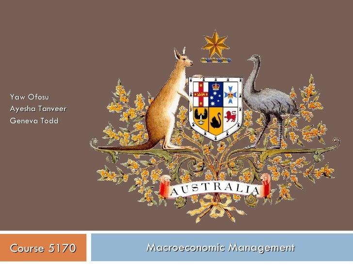 Macroeconomic Management Yaw Ofosu Ayesha Tanveer Geneva Todd Course 5170