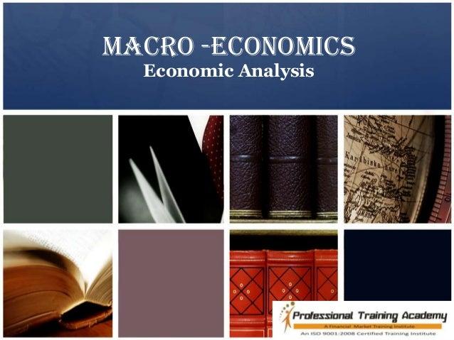 Macro -economics  Economic Analysis
