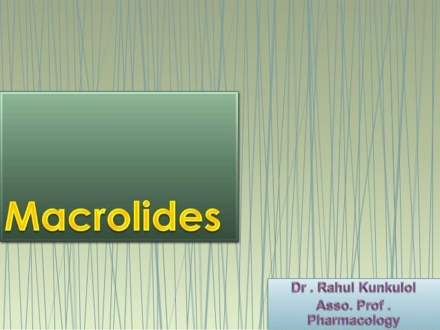 Macrolide (l)