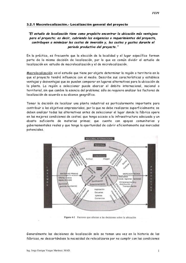 """FEPI3.2.1 Macrolocalización.- Localización general del proyecto """"El estudio de localización tiene como propósito encontrar..."""