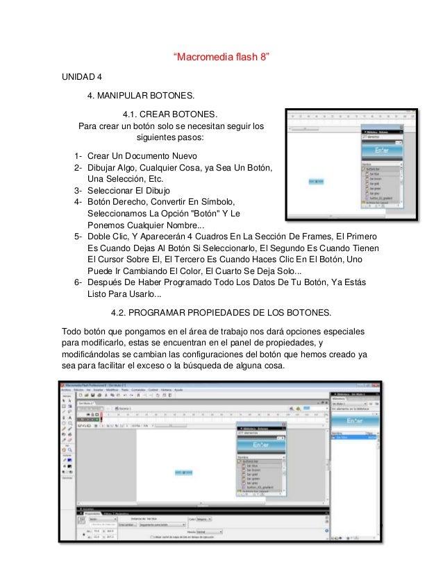 """""""Macromedia flash 8""""UNIDAD 4       4. MANIPULAR BOTONES.               4.1. CREAR BOTONES.    Para crear un botón solo se ..."""