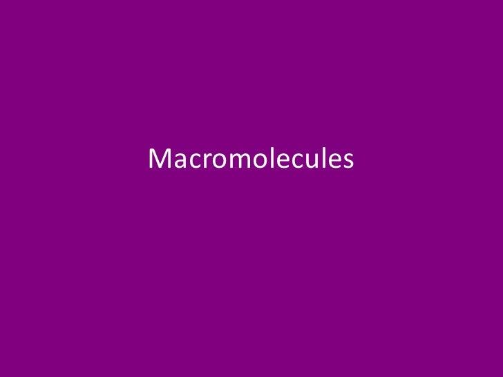 Macromolecules<br />