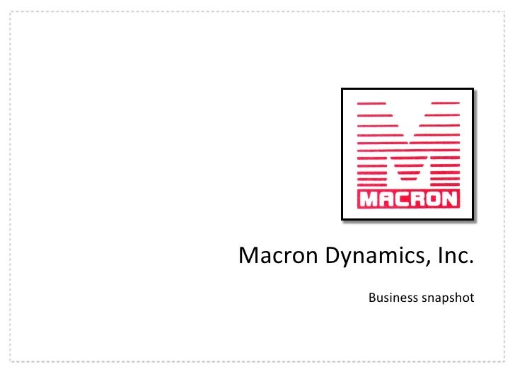 Macron Dynamics, Inc.<br />Business snapshot<br />