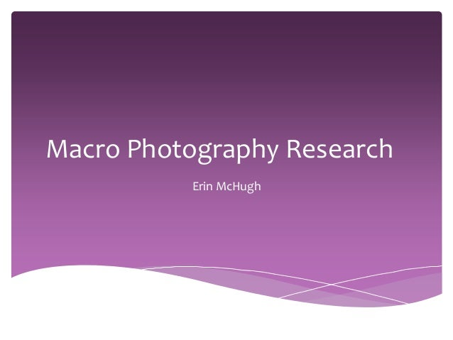 Macro photography research