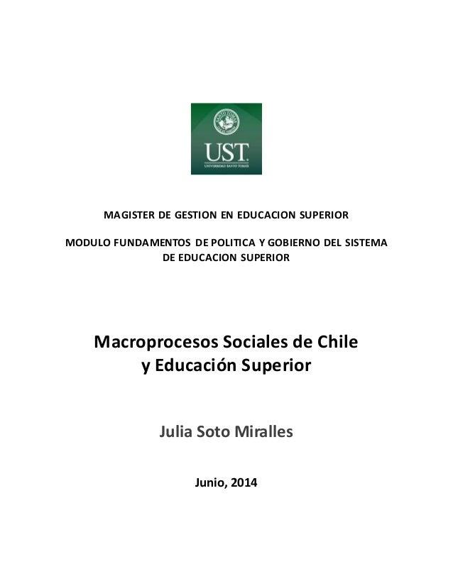 MAGISTER DE GESTION EN EDUCACION SUPERIOR MODULO FUNDAMENTOS DE POLITICA Y GOBIERNO DEL SISTEMA DE EDUCACION SUPERIOR Macr...