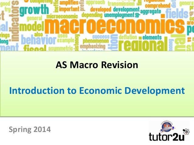 AS Macro: Introduction to Economic Development