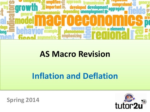 AS Macro Revision Inflation and Deflation Spring 2014