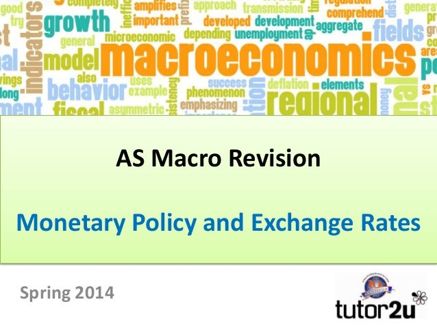 AS Macro Revision Monetary Policy and Exchange Rates Spring 2014